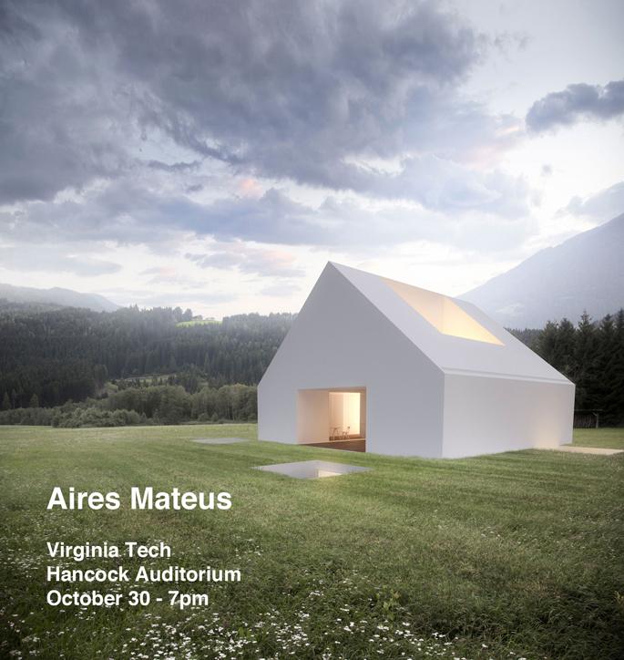 University Of Virginia Admissions >> Manuel Aires Mateus, Architect · school of architecture + design · Virginia Tech